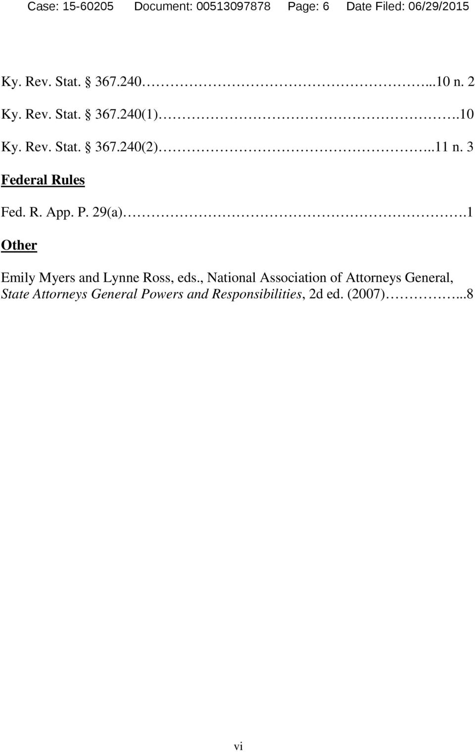3 Federal Rules Fed. R. App. P. 29(a).1 Other Emily Myers and Lynne Ross, eds.