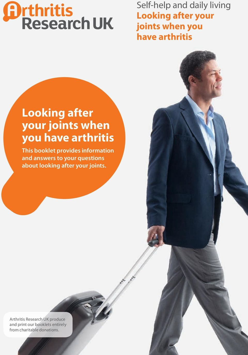 information and answers to your questions about looking after your joints.