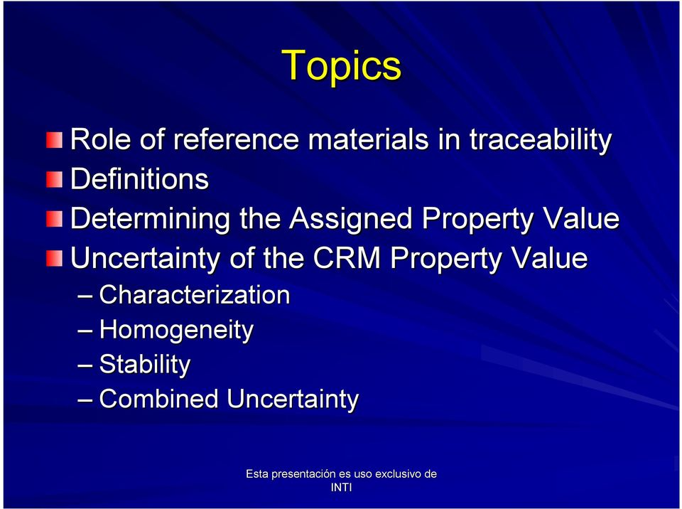 Property Value Uncertainty of the CRM Property