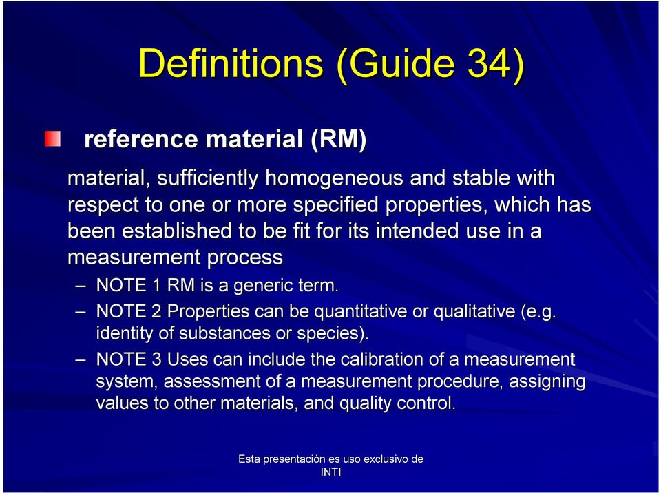 term. NOTE 2 Properties can be quantitative or qualitative (e.g. identity of substances or species).