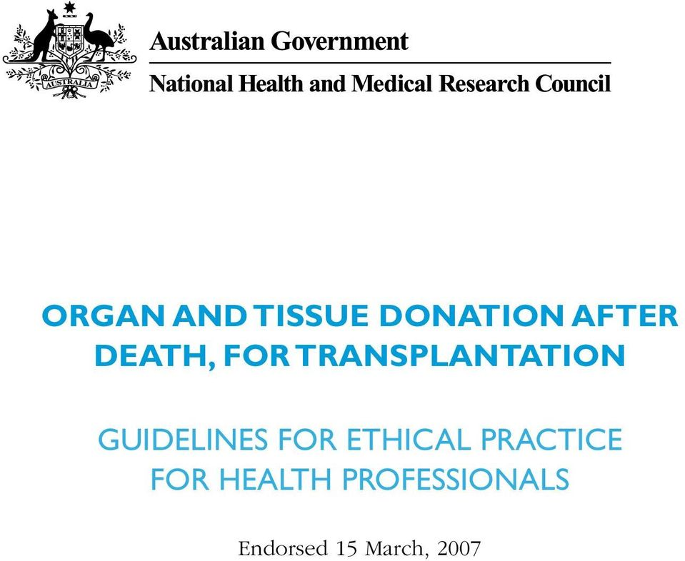 GUIDELINES FOR ETHICAL PRACTICE
