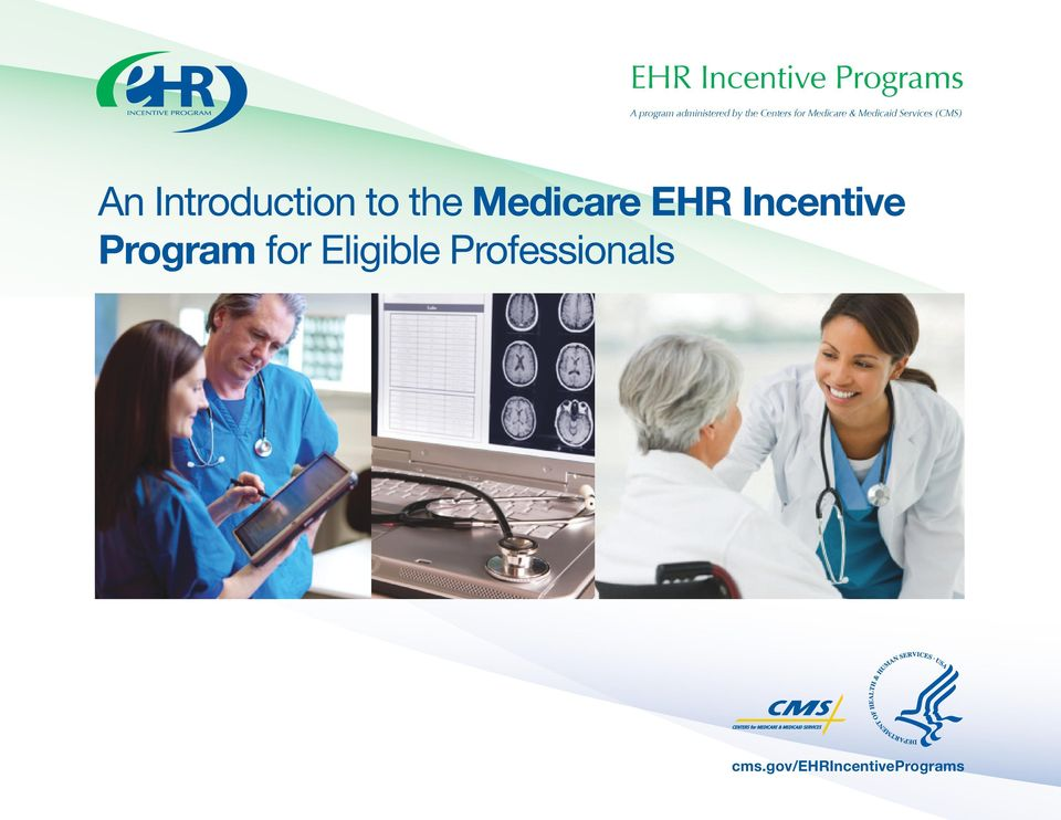 Introduction to the Medicare EHR Incentive Program