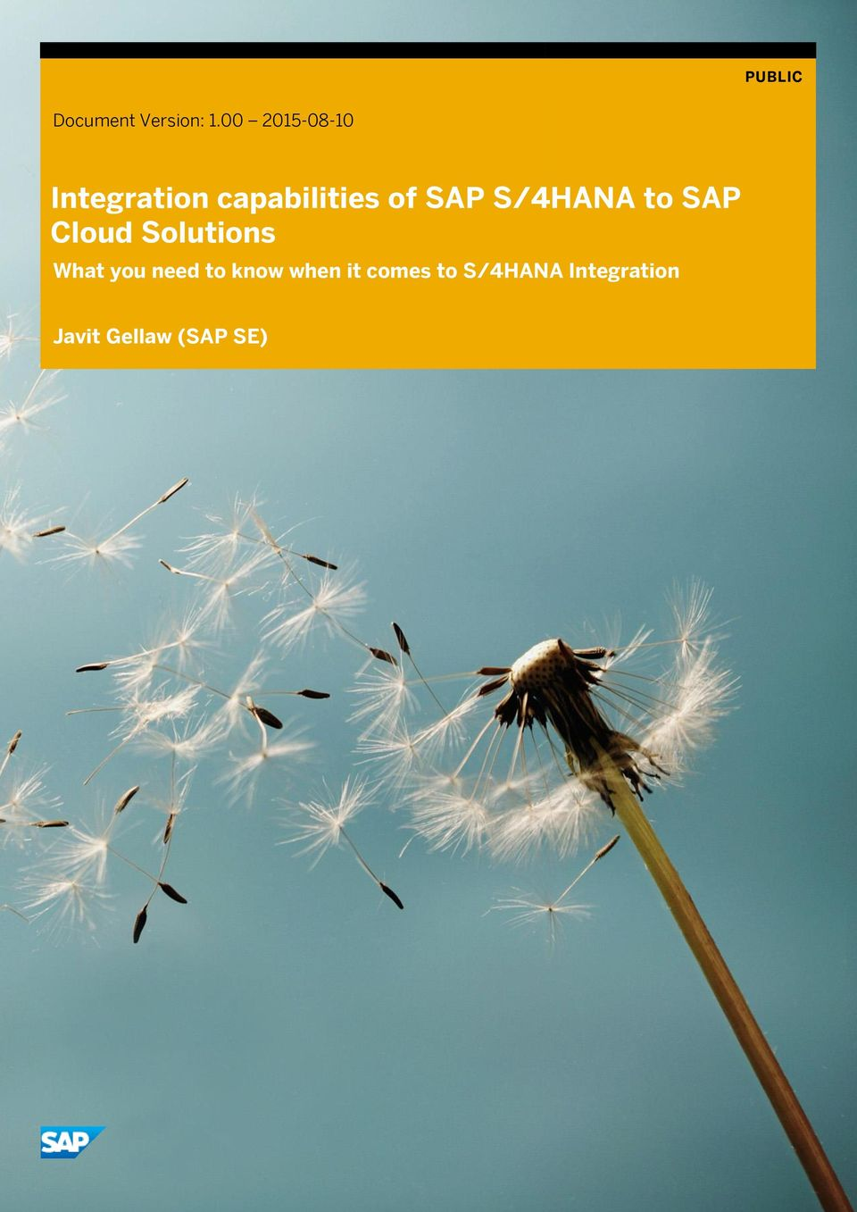 SAP S/4HANA to SAP Cloud Solutions What you
