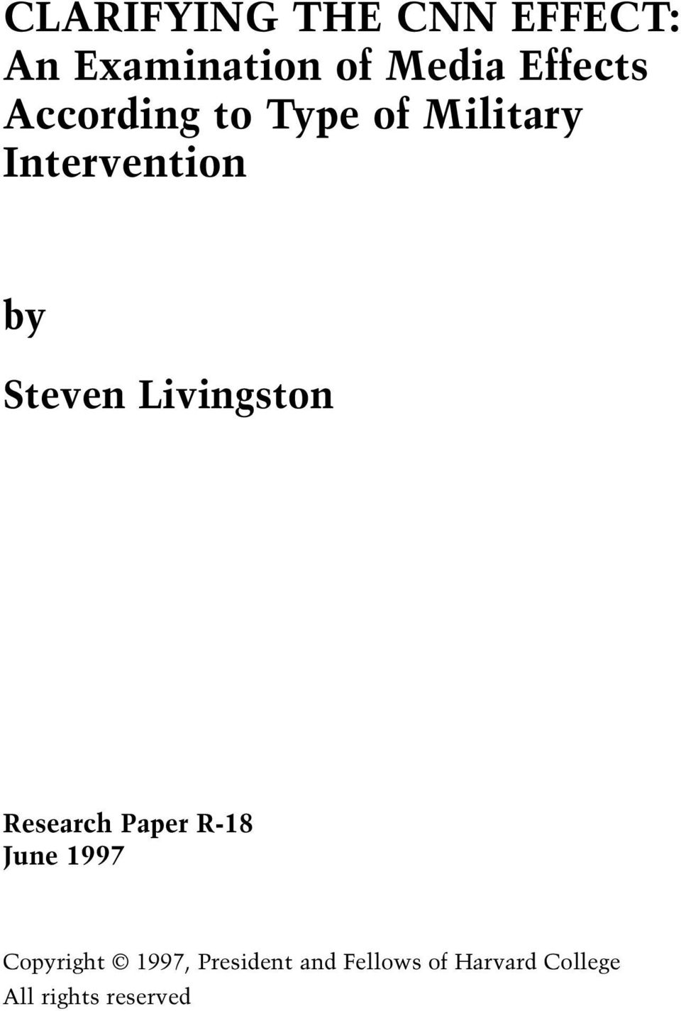 Steven Livingston Research Paper R-18 June 1997 Copyright