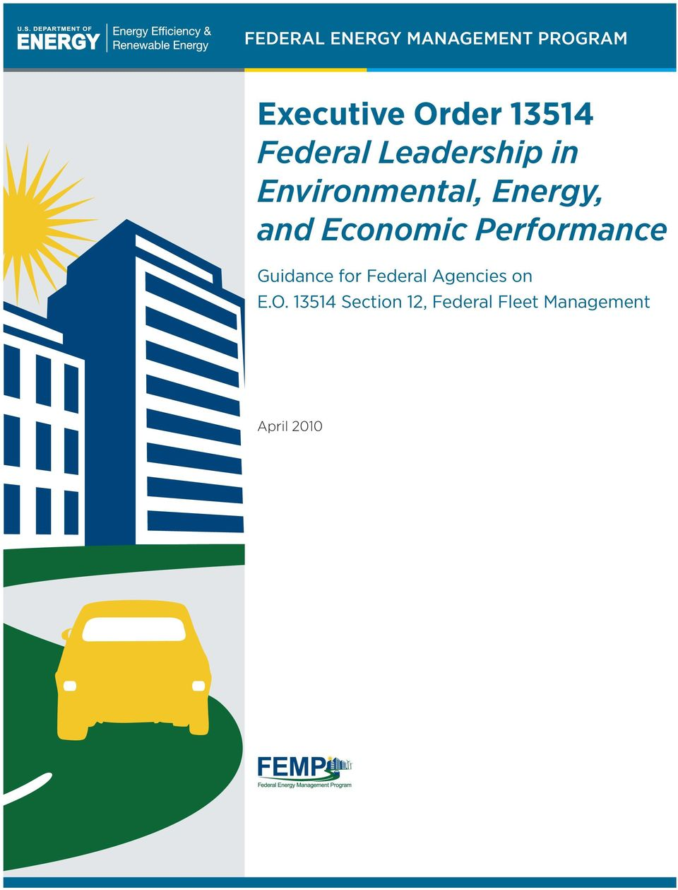 Economic Performance Guidance for Federal Agencies on