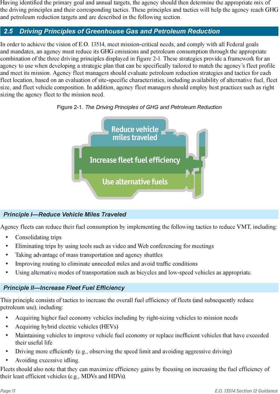 5 Driving Principles of Greenhouse Gas and Petroleum Reduction In order to achieve the vision of E.O.