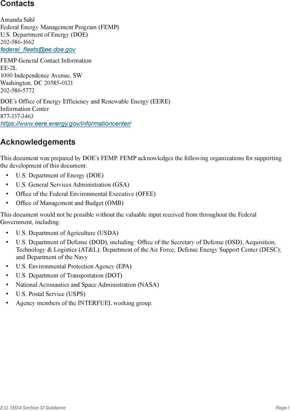 877-337-3463 https://www.eere.energy.gov/informationcenter/ Acknowledgements This document was prepared by DOE s FEMP.