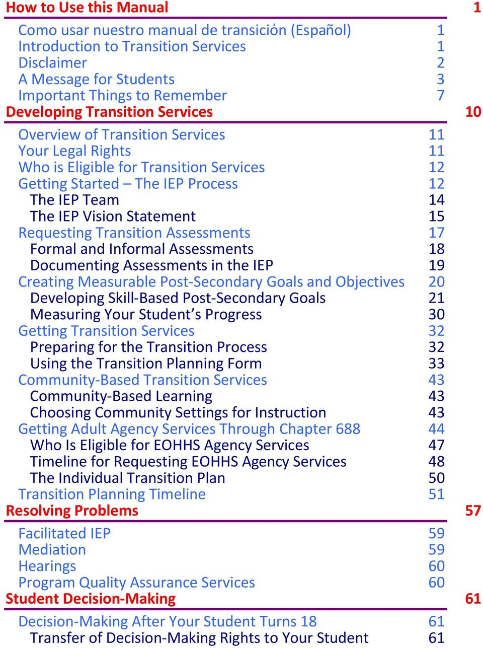 15 Requesting Transition Assessments Formal and Informal Assessments 17 18 Documenting Assessments in the IEP 19 Creating Measurable Post-Secondary Goals and Objectives Developing Skill-Based