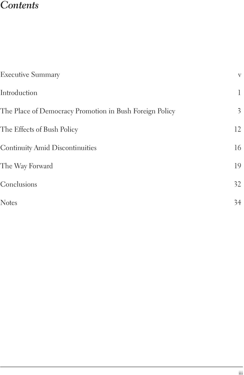 Effects of Bush Policy 12 Continuity Amid