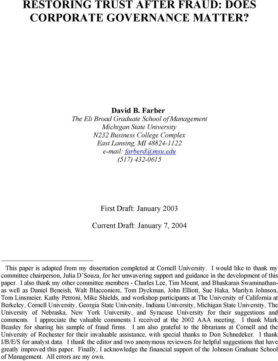 edu (517) 432-0615 First Draft: January 2003 Current Draft: January 7, 2004 This paper is adapted from my dissertation completed at Cornell University.