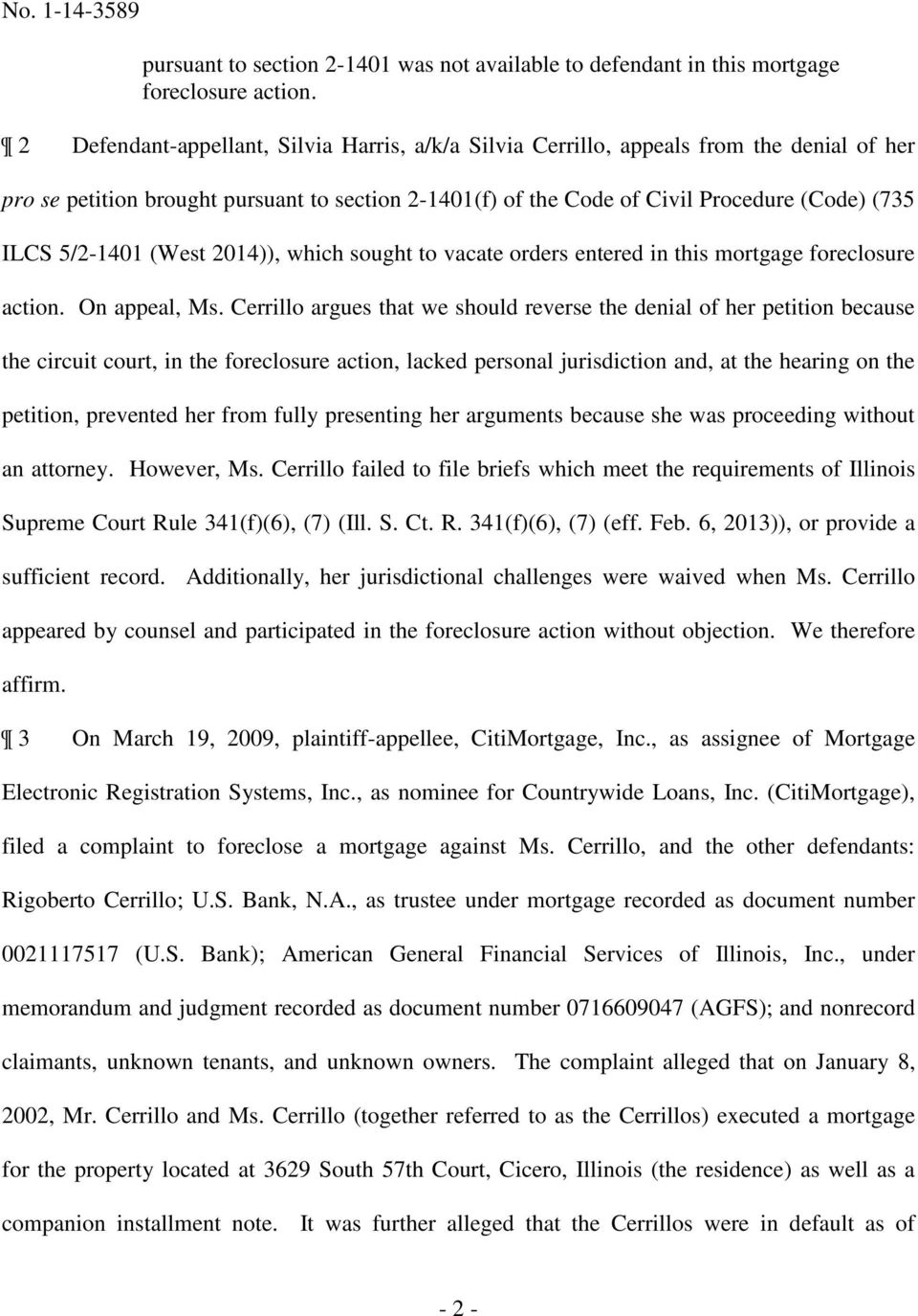 5/2-1401 (West 2014)), which sought to vacate orders entered in this mortgage foreclosure action. On appeal, Ms.