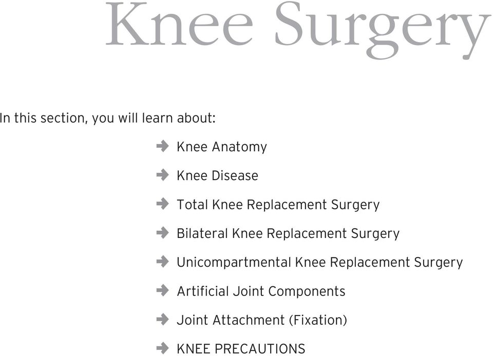 Knee Replacement Surgery Unicompartmental Knee Replacement Surgery