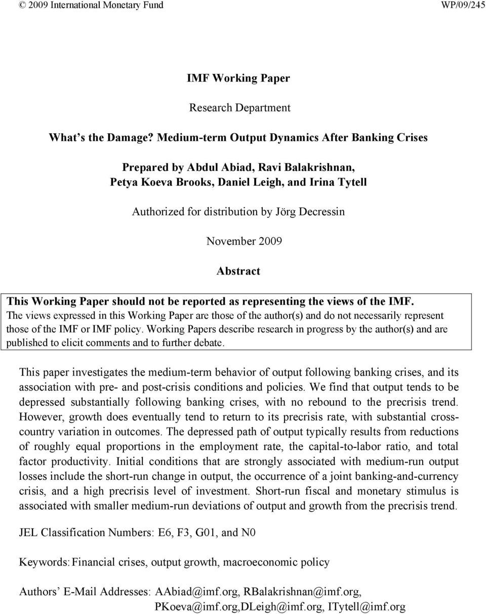 2009 Abstract This Working Paper should not be reported as representing the views of the IMF.