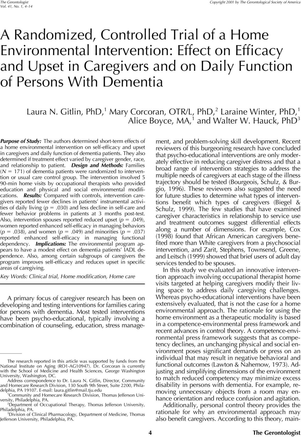 of Persons With Dementia Laura N. Gitlin, PhD, 1 Mary Corcoran, OTR/L, PhD, 2 Laraine Winter, PhD, 1 Alice Boyce, MA, 1 and Walter W.