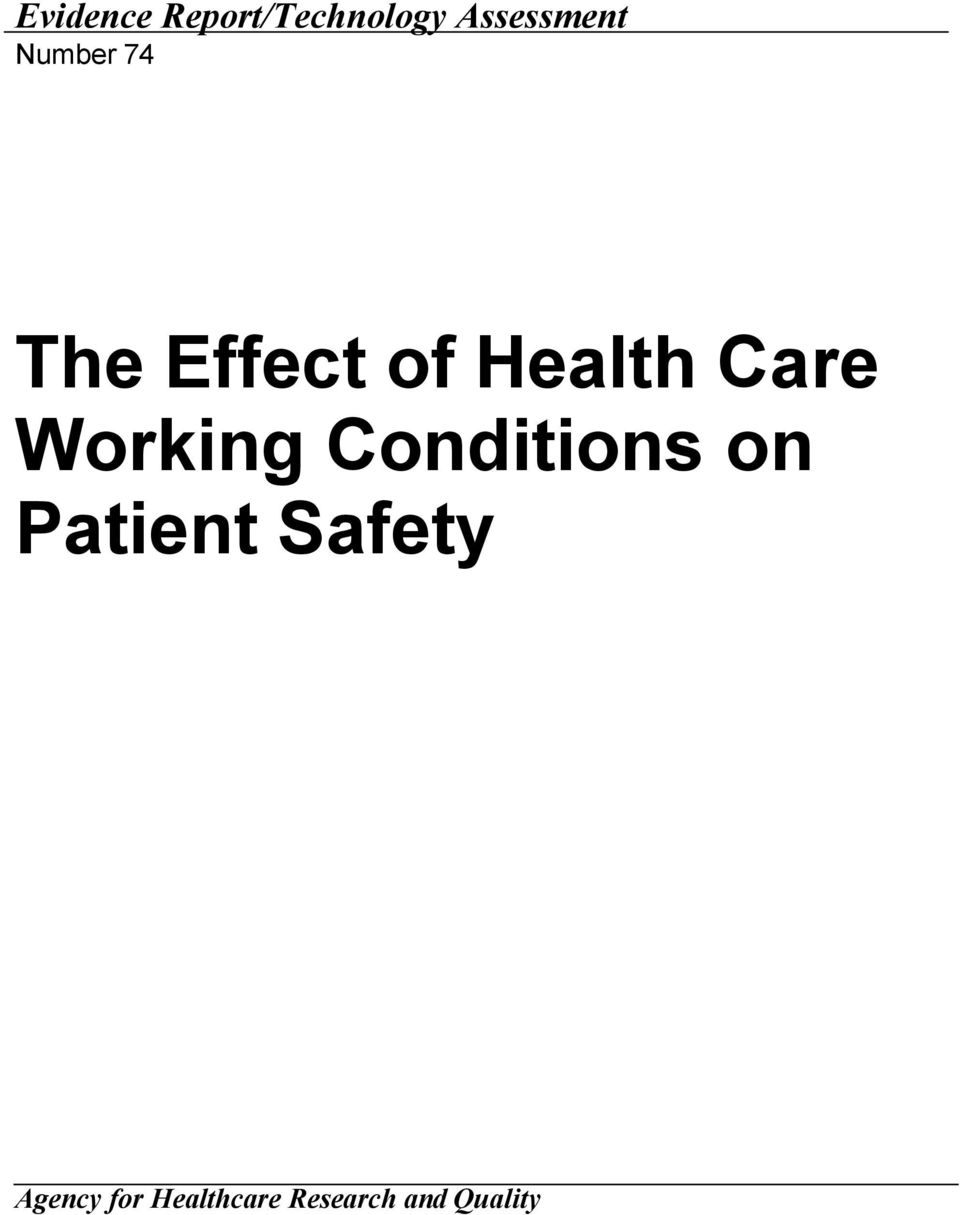 Working Conditions on Patient Safety