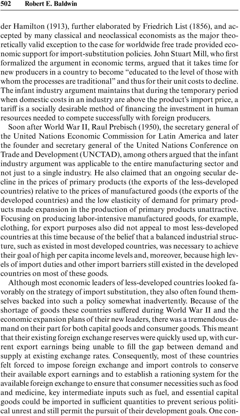 worldwide free trade provided economic support for import-substitution policies.