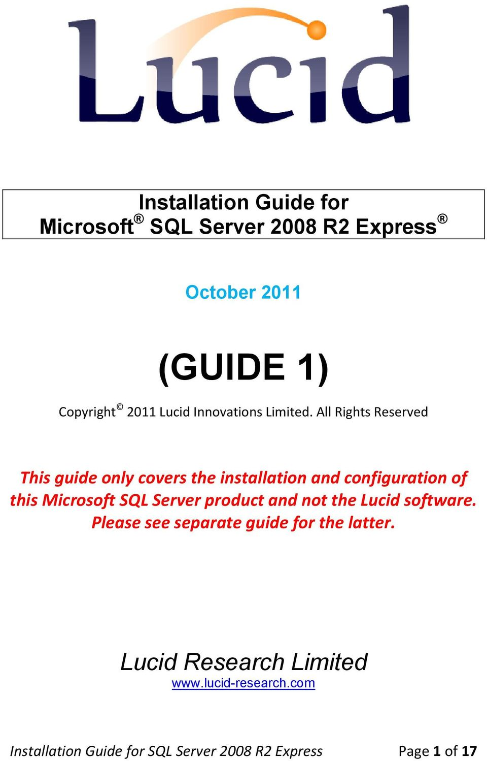 All Rights Reserved This guide only covers the installation and configuration of this Microsoft SQL