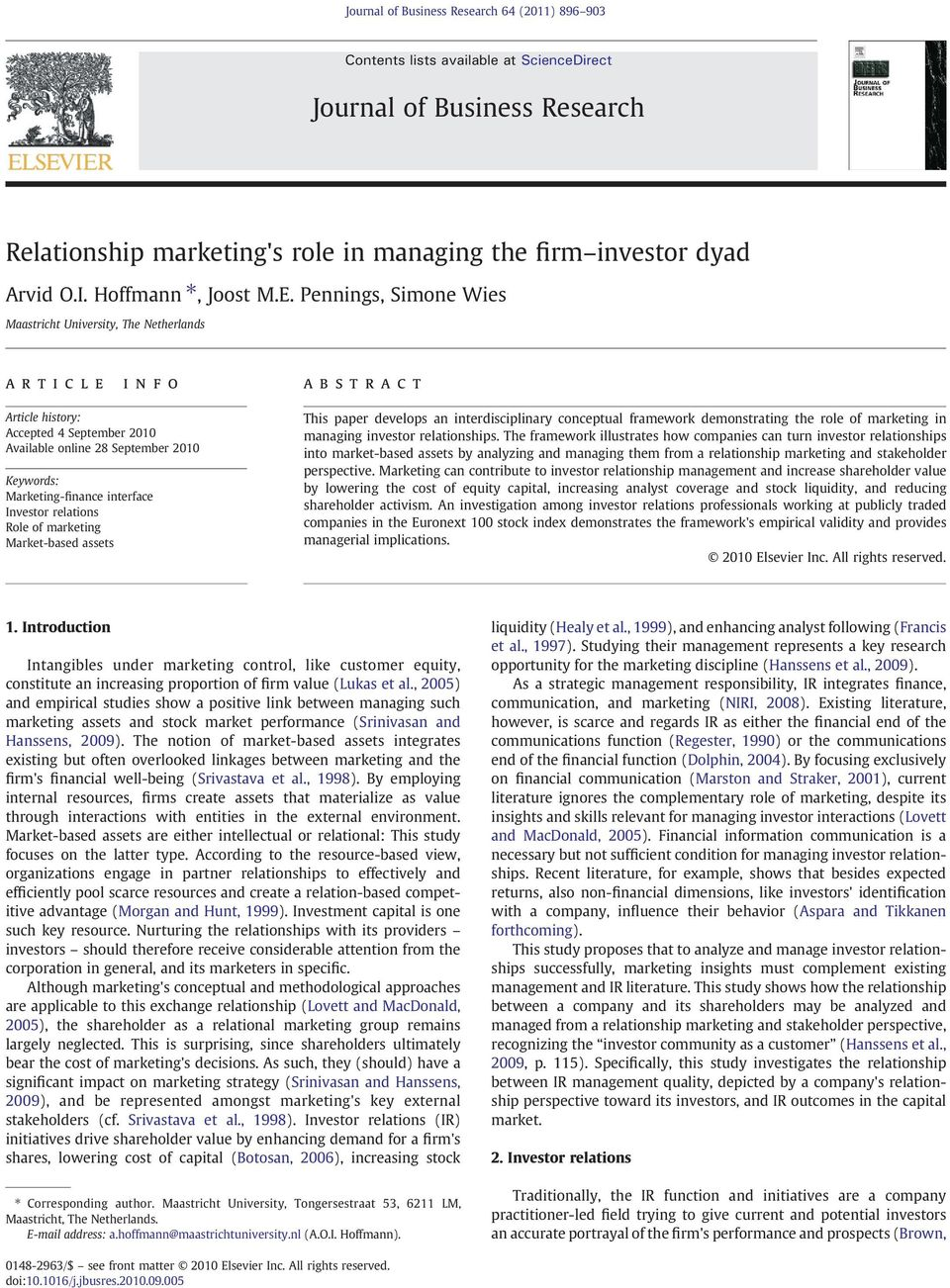 reltions Role of mrketing Mrket-bsed ssets This pper develops n interdisciplinry conceptul frmework demonstrting the role of mrketing in mnging investor reltionships.