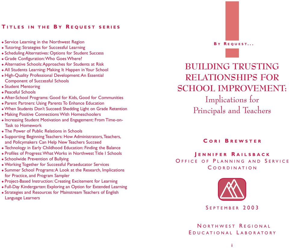 Alternative Schools: Approaches for Students at Risk All Students Learning: Making It Happen in Your School High-Quality Professional Development:An Essential Component of Successful Schools Student