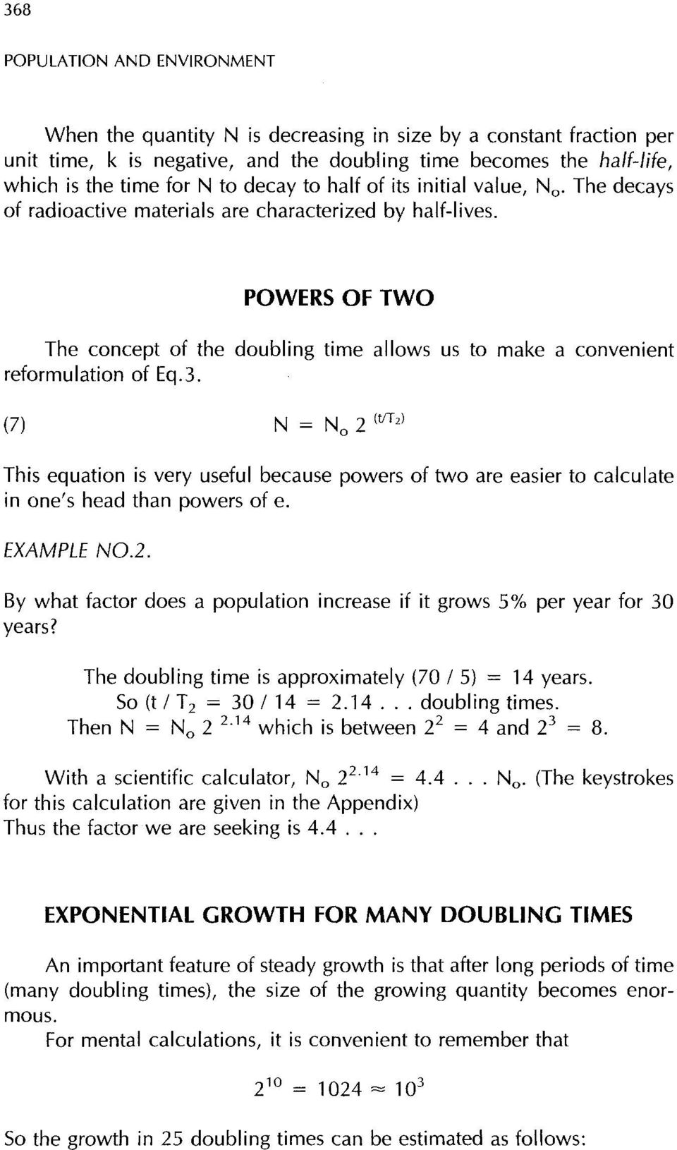 POWERS OF TWO The concept of the doubling time allows us to make a convenient reformulation of Eq.3.
