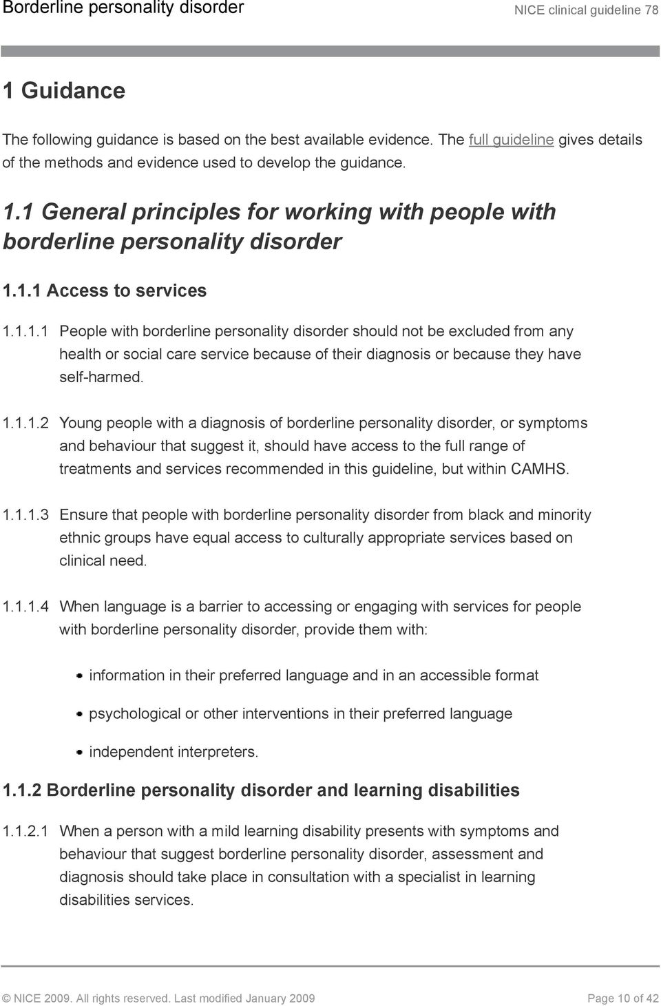 1.1.1.2 Young people with a diagnosis of borderline personality disorder, or symptoms and behaviour that suggest it, should have access to the full range of treatments and services recommended in