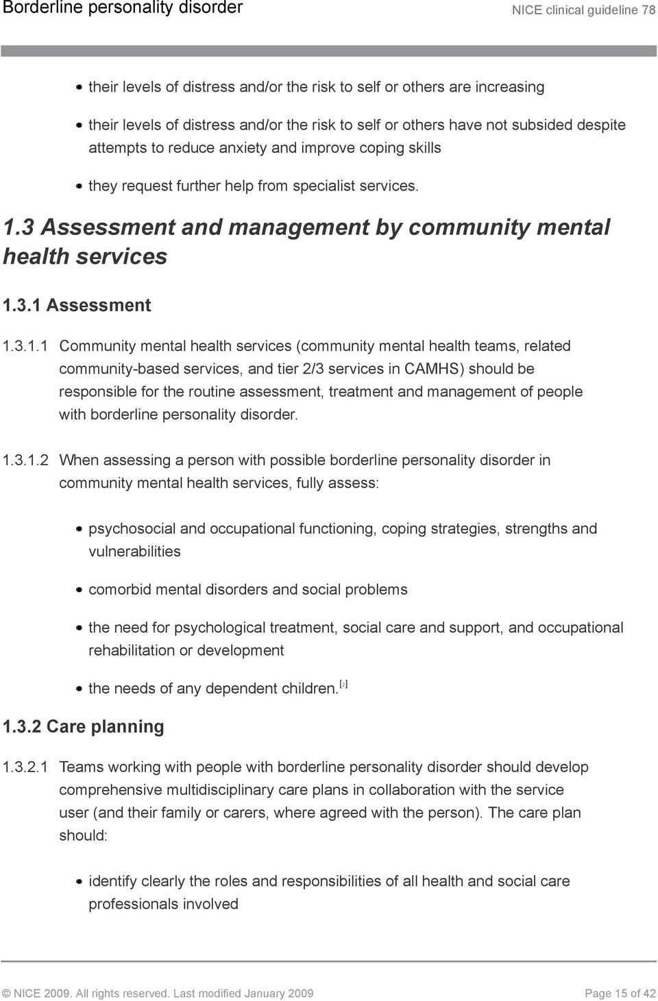 3 Assessment and management by community mental health services 1.