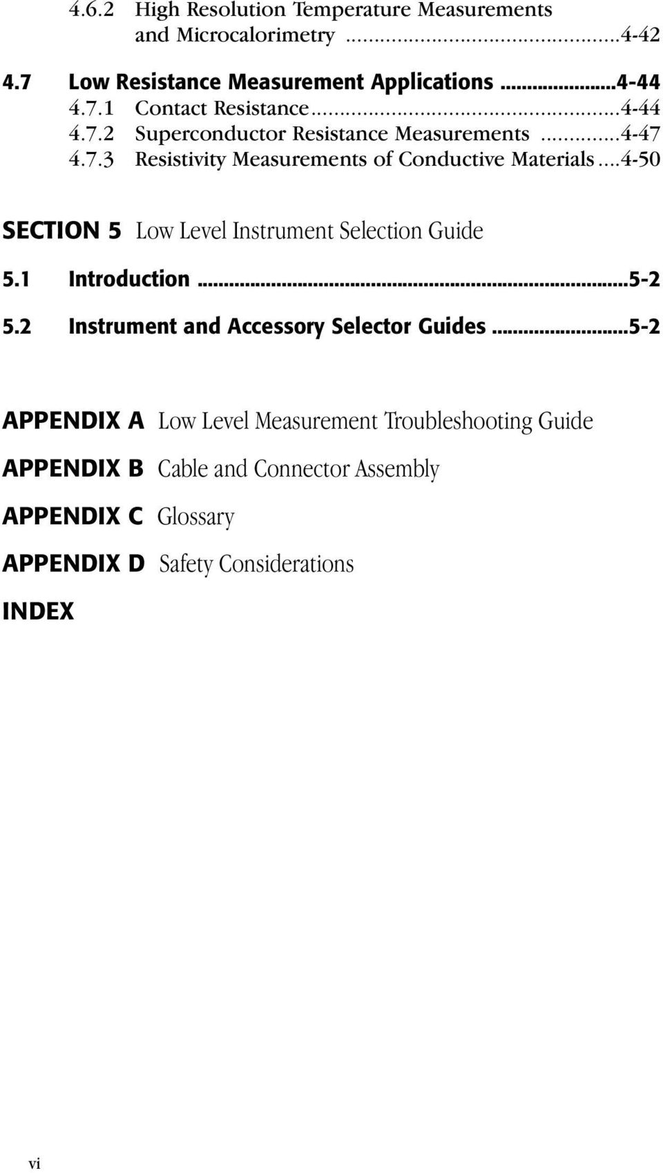 ..4-50 SECTION 5 Low Level Instrument Selection Guide 5.1 Introduction...5-2 5.2 Instrument and Accessory Selector Guides.