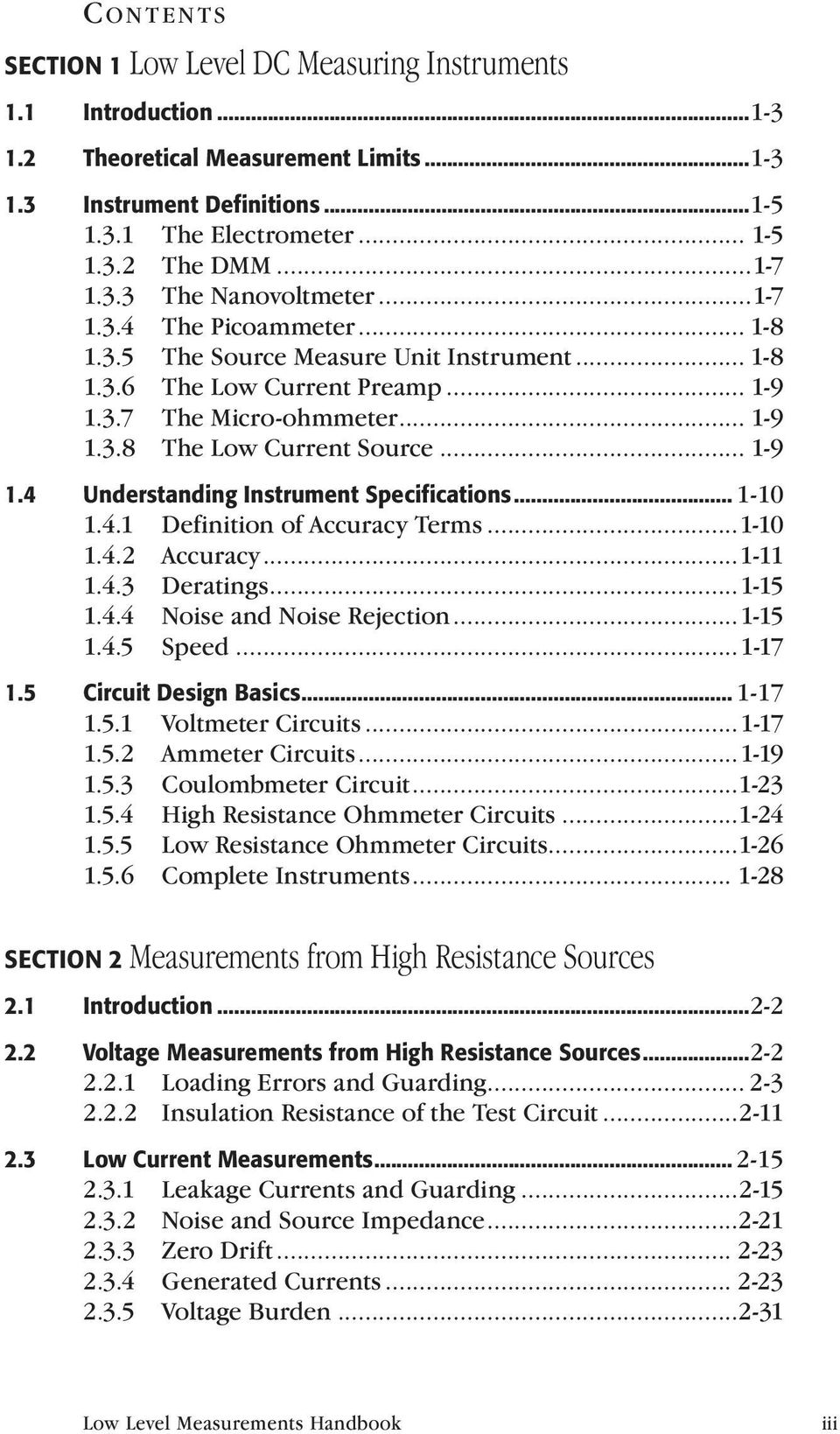 .. 1-9 1.4 Understanding Instrument Specifications... 1-10 1.4.1 Definition of Accuracy Terms...1-10 1.4.2 Accuracy...1-11 1.4.3 Deratings...1-15 1.4.4 Noise and Noise Rejection...1-15 1.4.5 Speed.