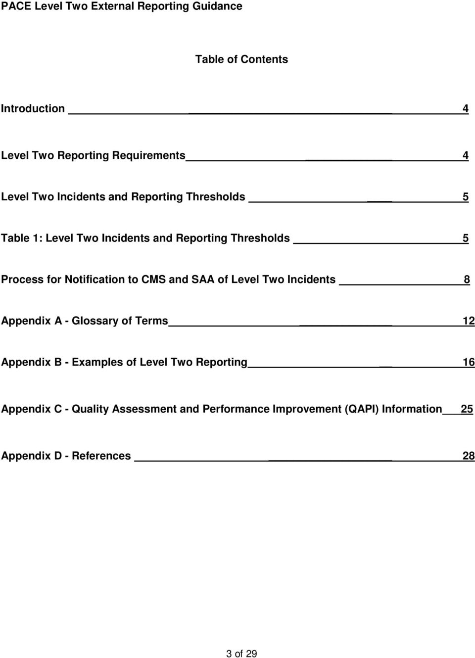 of Level Two Incidents 8 Appendix A - Glossary of Terms 12 Appendix B - Examples of Level Two Reporting 16