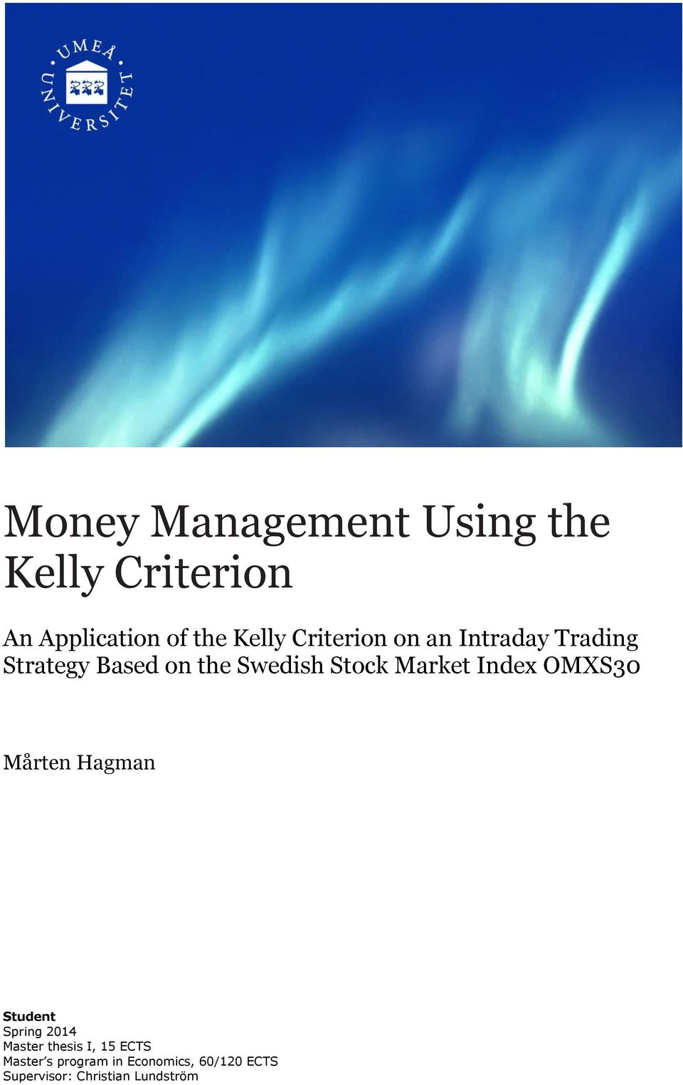 Money Management Using the Kelly Criterion - PDF