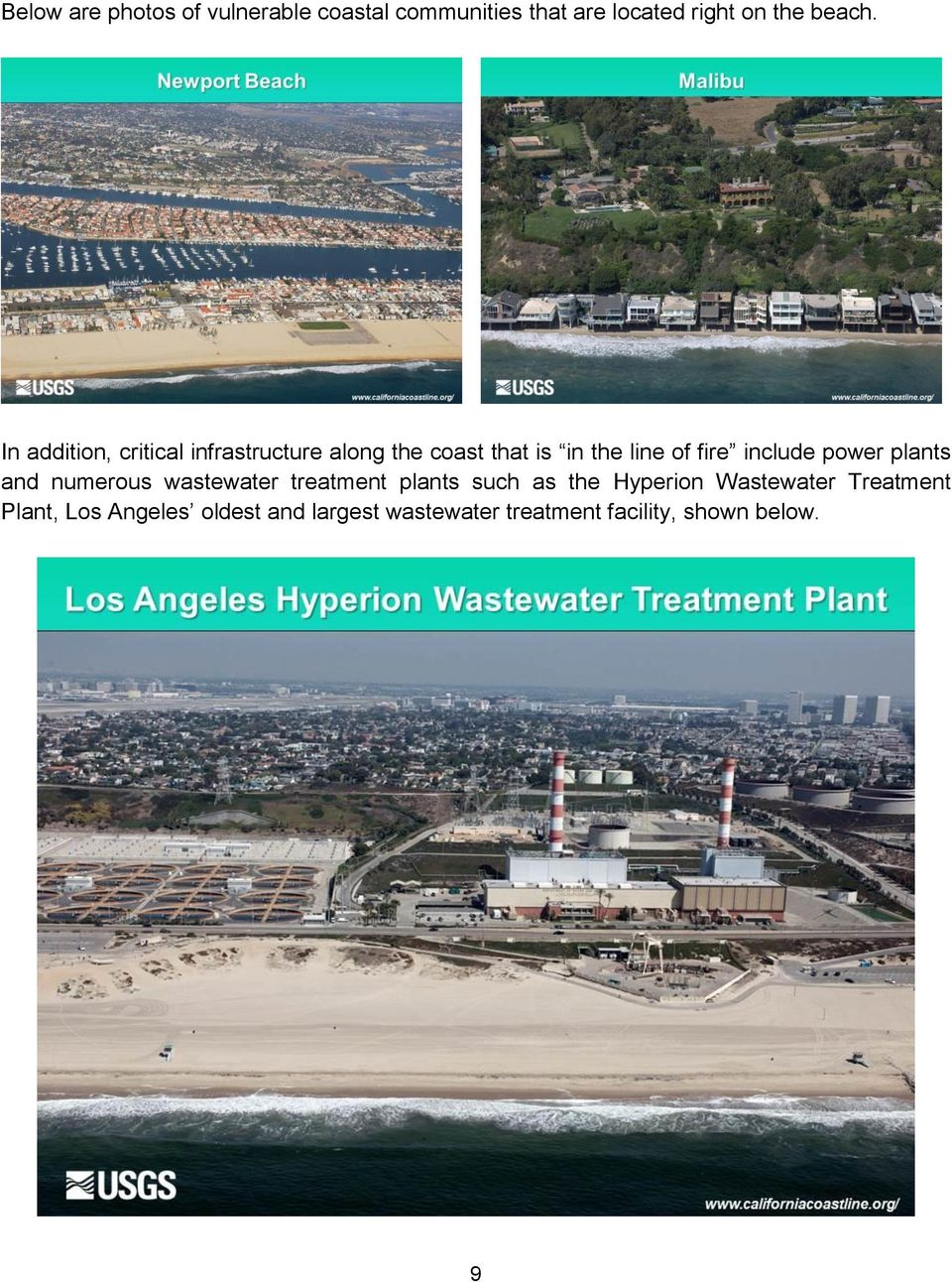 power plants and numerous wastewater treatment plants such as the Hyperion Wastewater