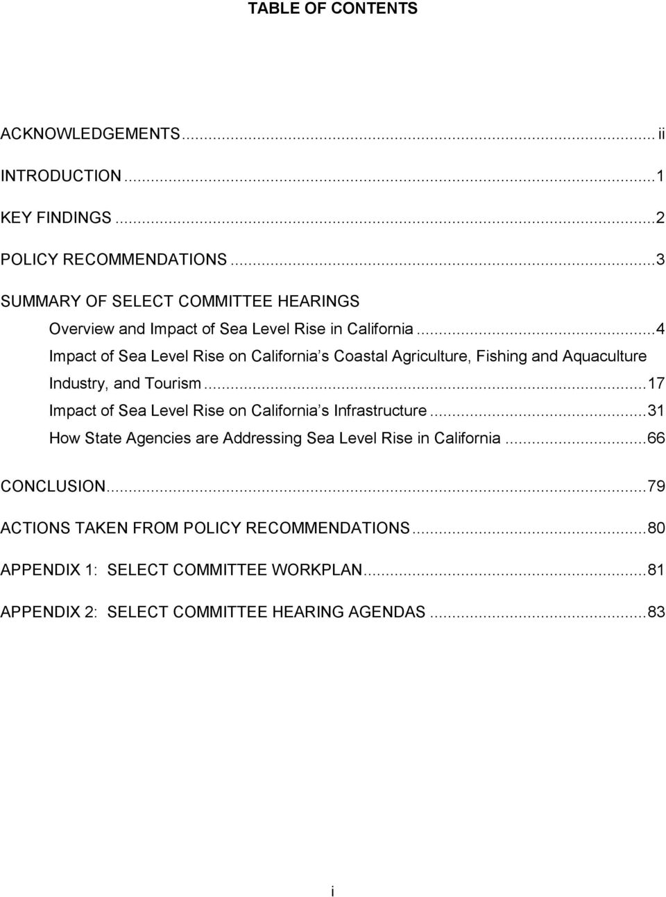 .. 4 Impact of Sea Level Rise on California s Coastal Agriculture, Fishing and Aquaculture Industry, and Tourism.