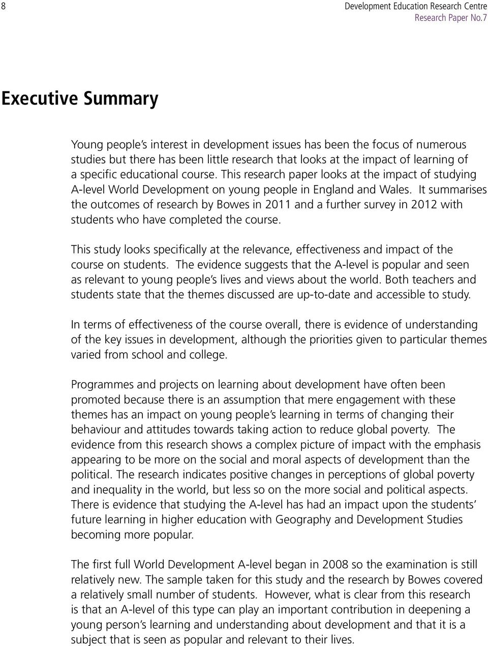 educational course. This research paper looks at the impact of studying A-level World Development on young people in England and Wales.