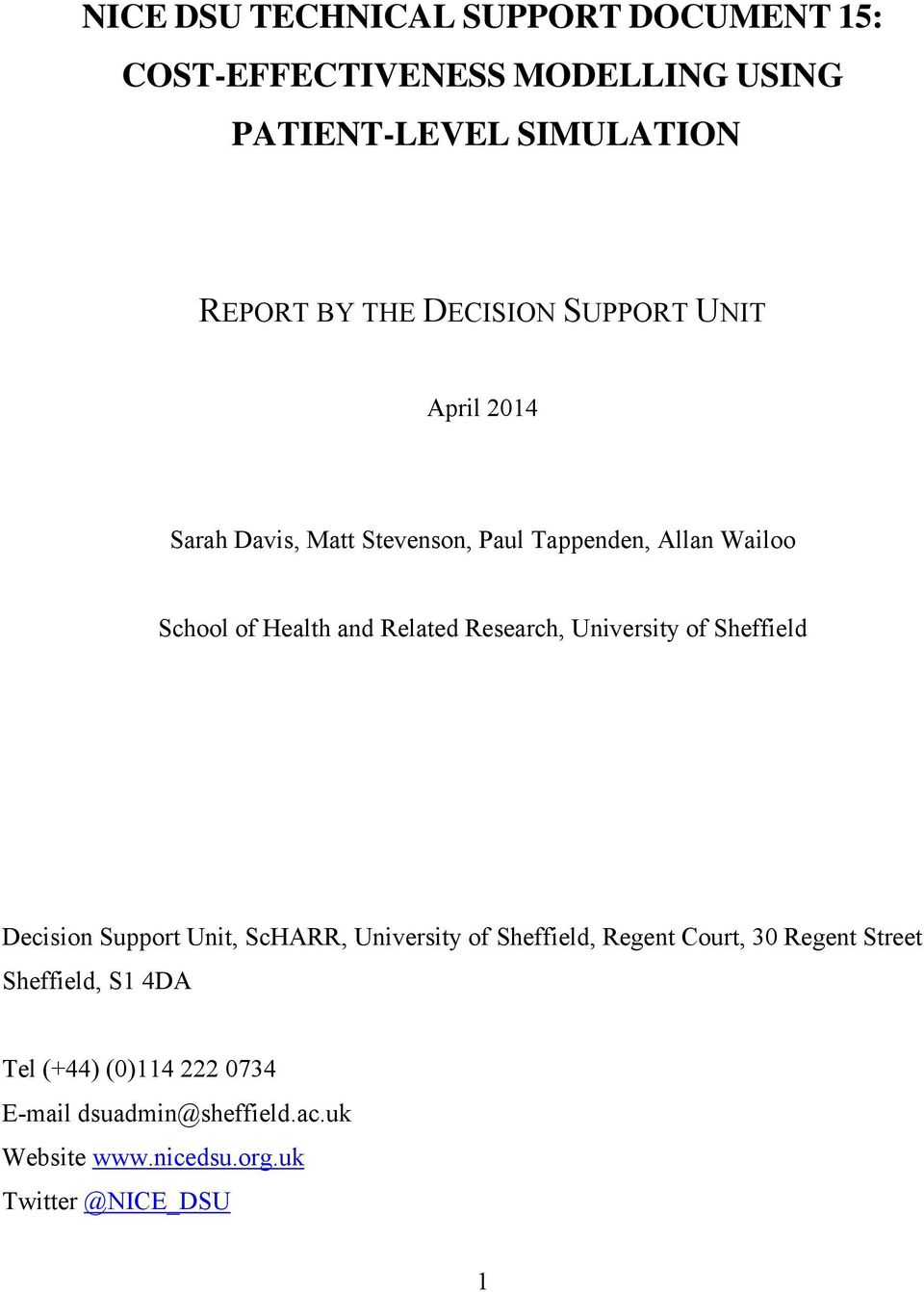 Research, University of Sheffield Decision Support Unit, ScHARR, University of Sheffield, Regent Court, 30 Regent