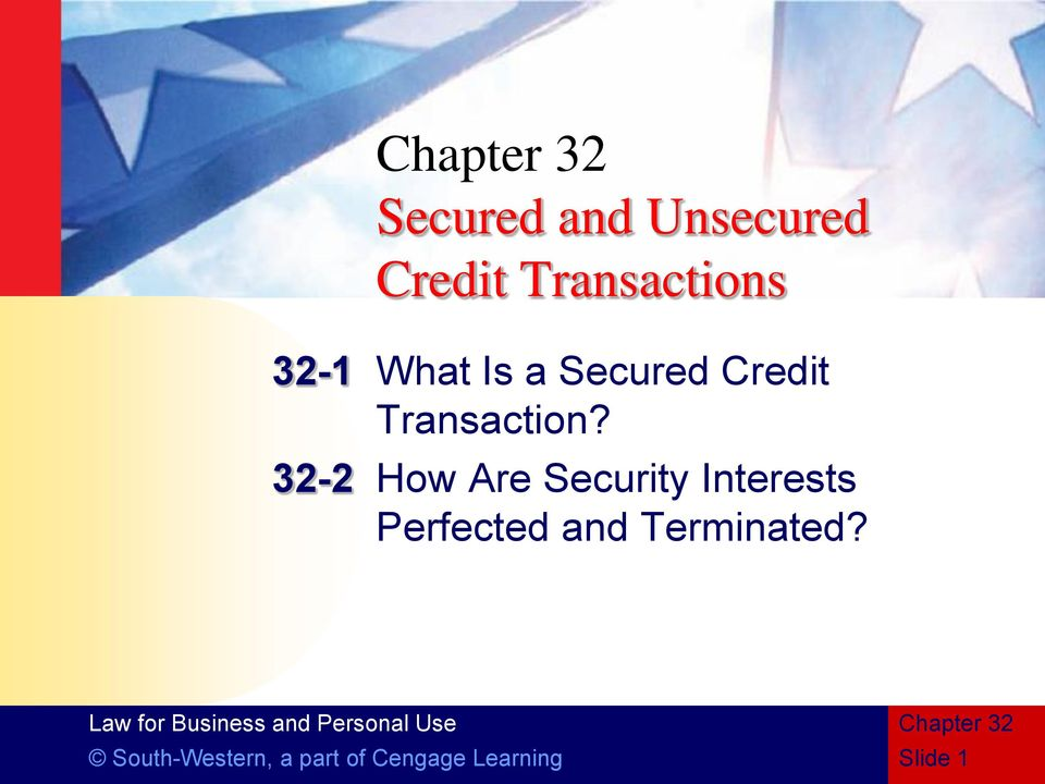 32-2 How Are Security Interests Perfected and