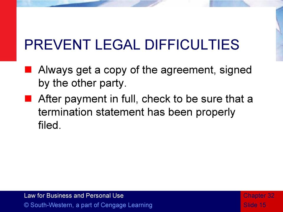 After payment in full, check to be sure that a termination