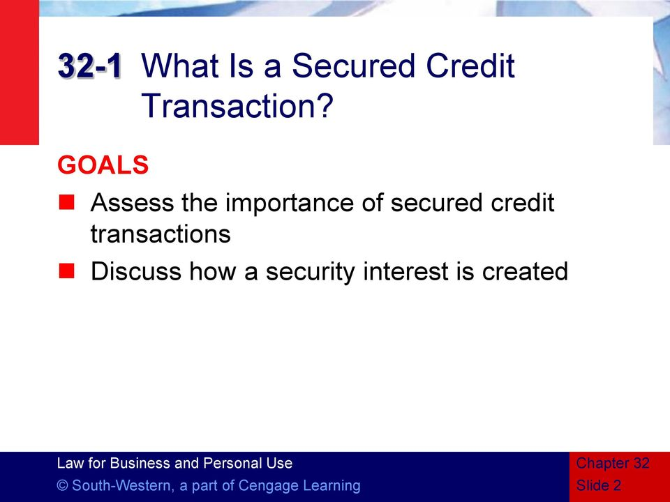 transactions Discuss how a security interest is