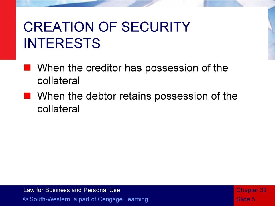 When the debtor retains possession of the