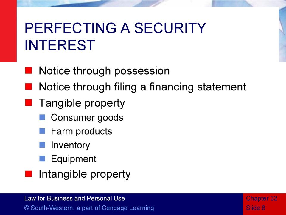 property Consumer goods Farm products Inventory Equipment