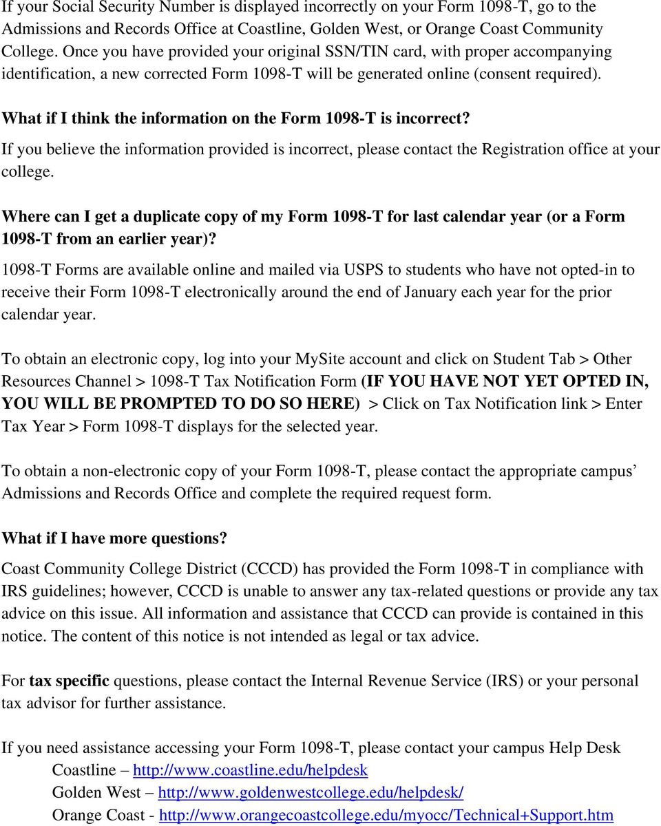 What If I Think The Information On The Form 1098 T Is Incorrect? If