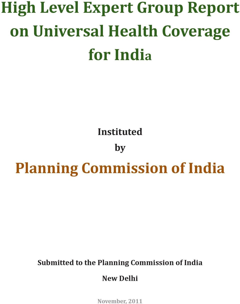 by Planning Commission of India Submitted to