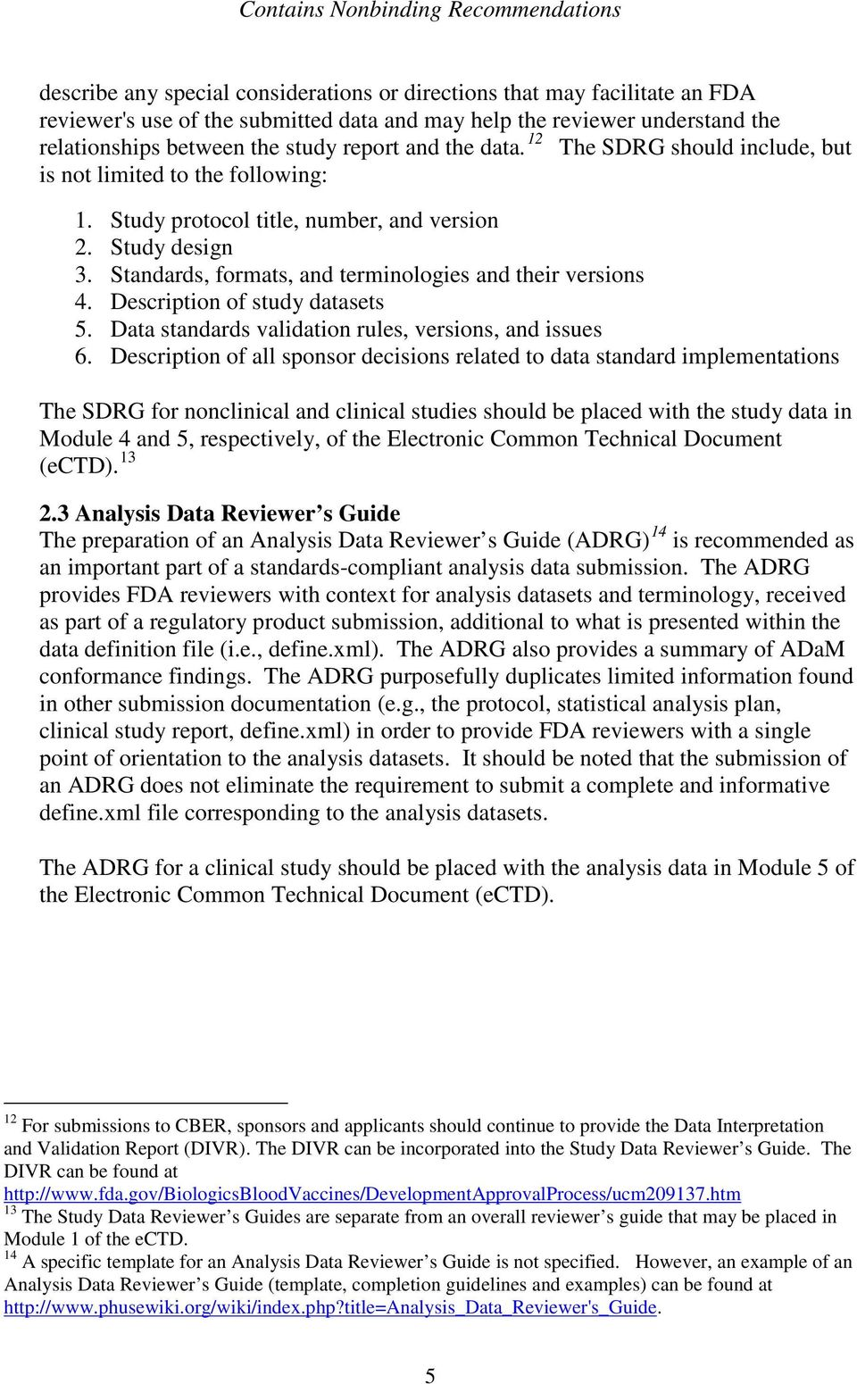 Description of study datasets 5. Data standards validation rules, versions, and issues 6.