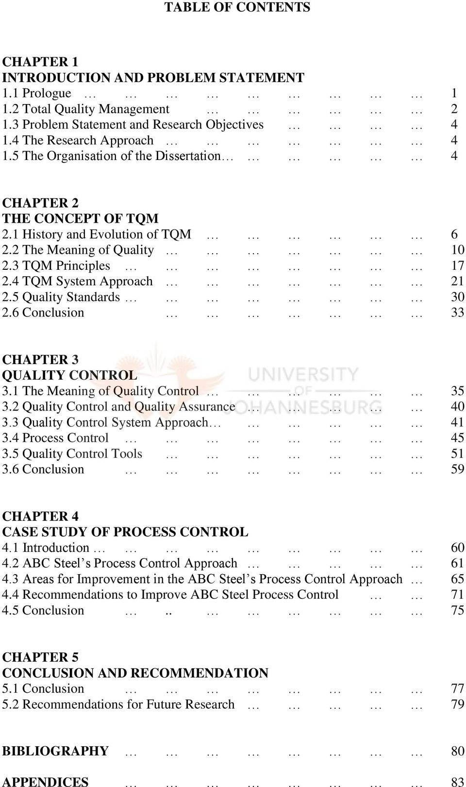 a case study of total quality management in a manufacturing and 5 quality standards 30 2 6 conclusion 33 chapter 3 quality control 3 1 the meaning of quality