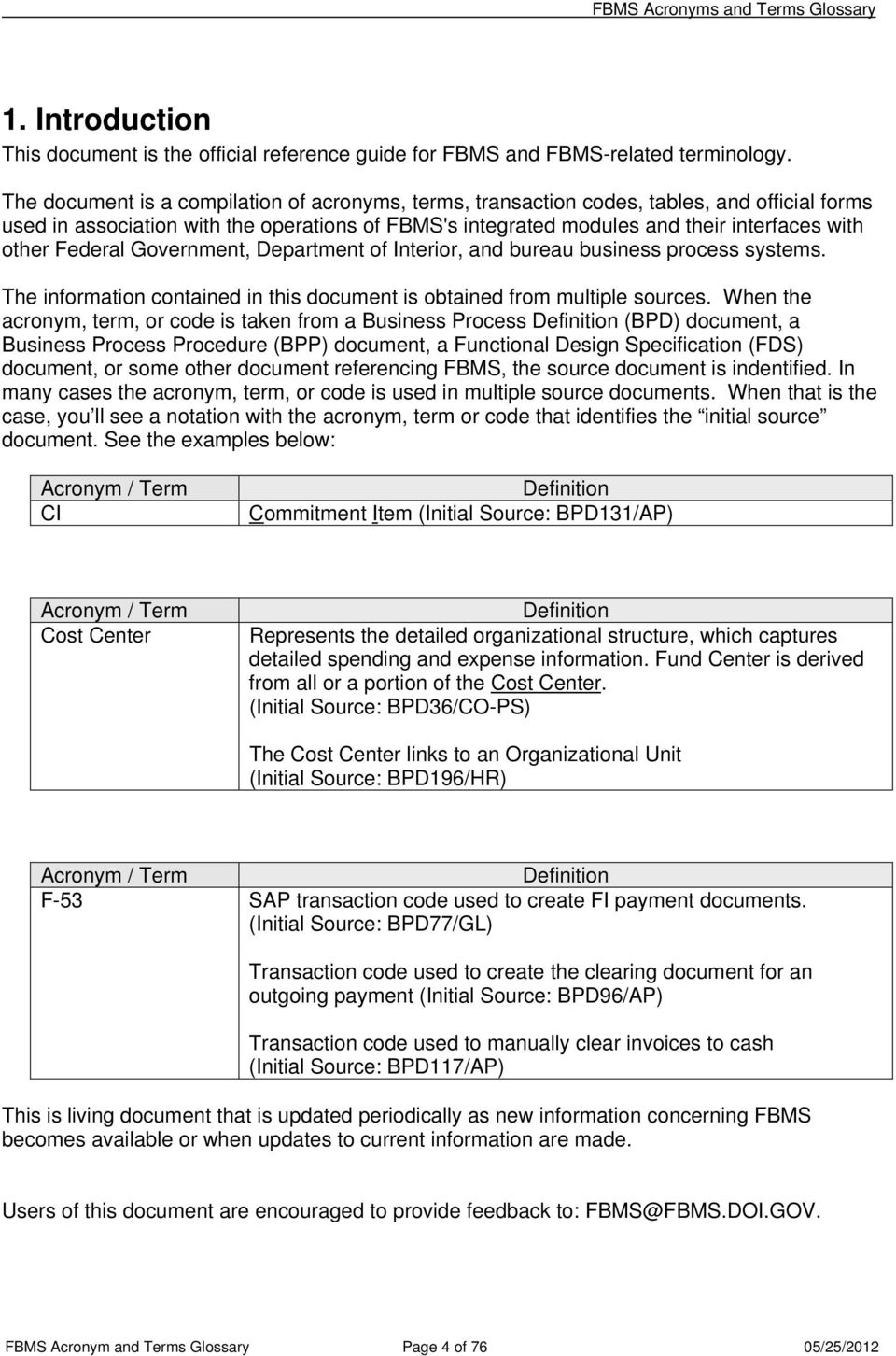 Federal Government, Department Of Interior, And Bureau Business Process  Systems. The Information Contained