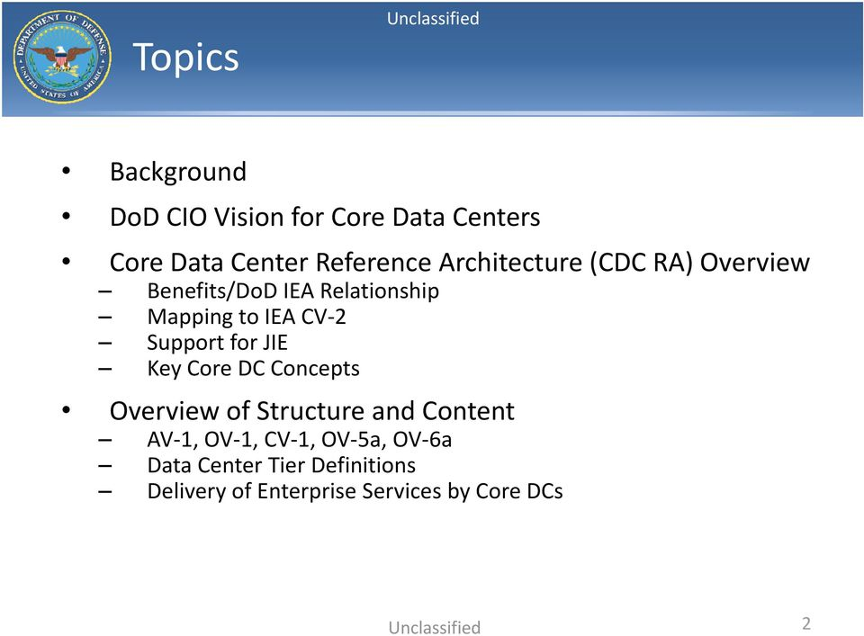 Support for JIE Key Core DC Concepts Overview of Structure and Content AV 1, OV 1,