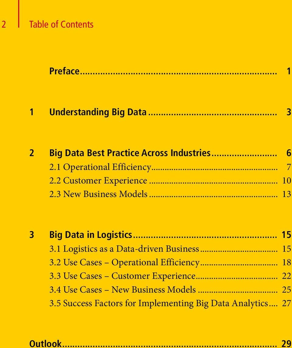 1 Logistics as a Data-driven Business... 15 3.2 Use Cases Operational Efficiency... 18 3.