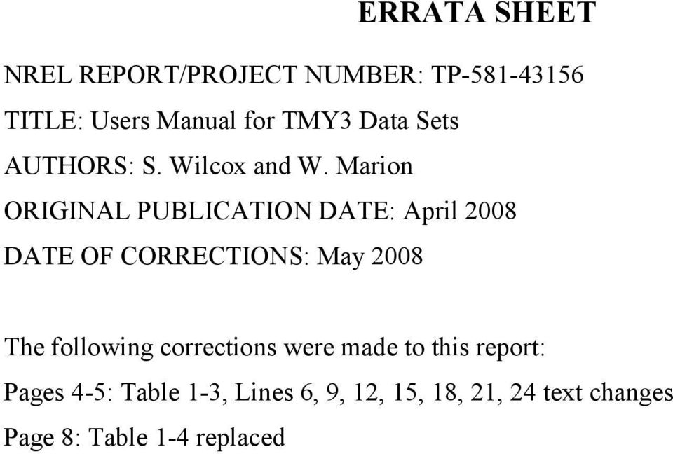 Marion ORIGINAL PUBLICATION DATE: April 2008 DATE OF CORRECTIONS: May 2008 The