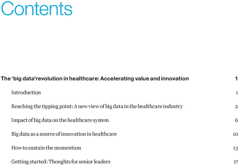 industry 2 Impact of big data on the healthcare system 6 Big data as a source of