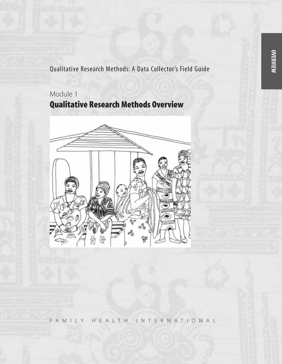 Qualitative Research Methods Overview F A