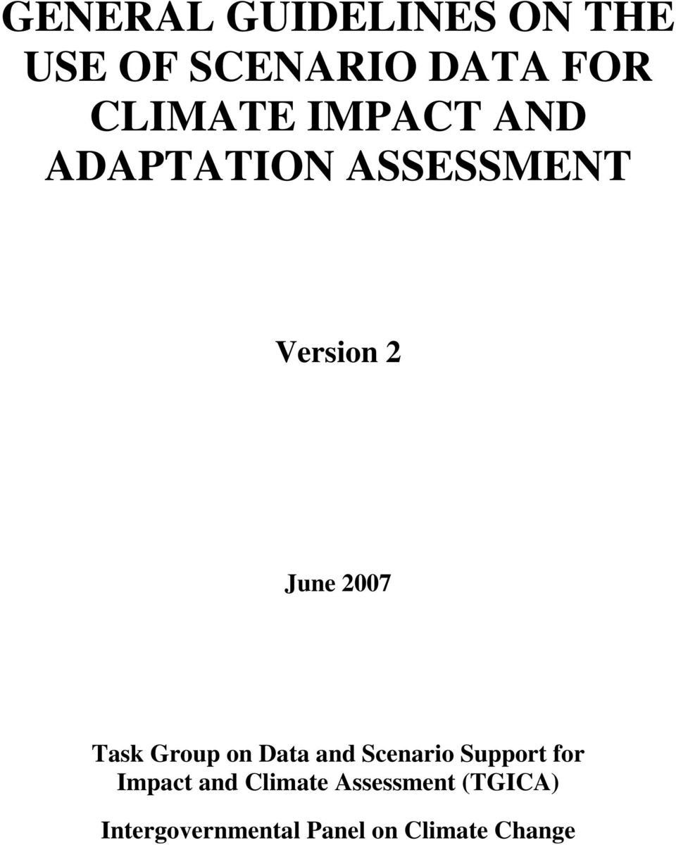 Group on Data and Scenario Support for Impact and Climate